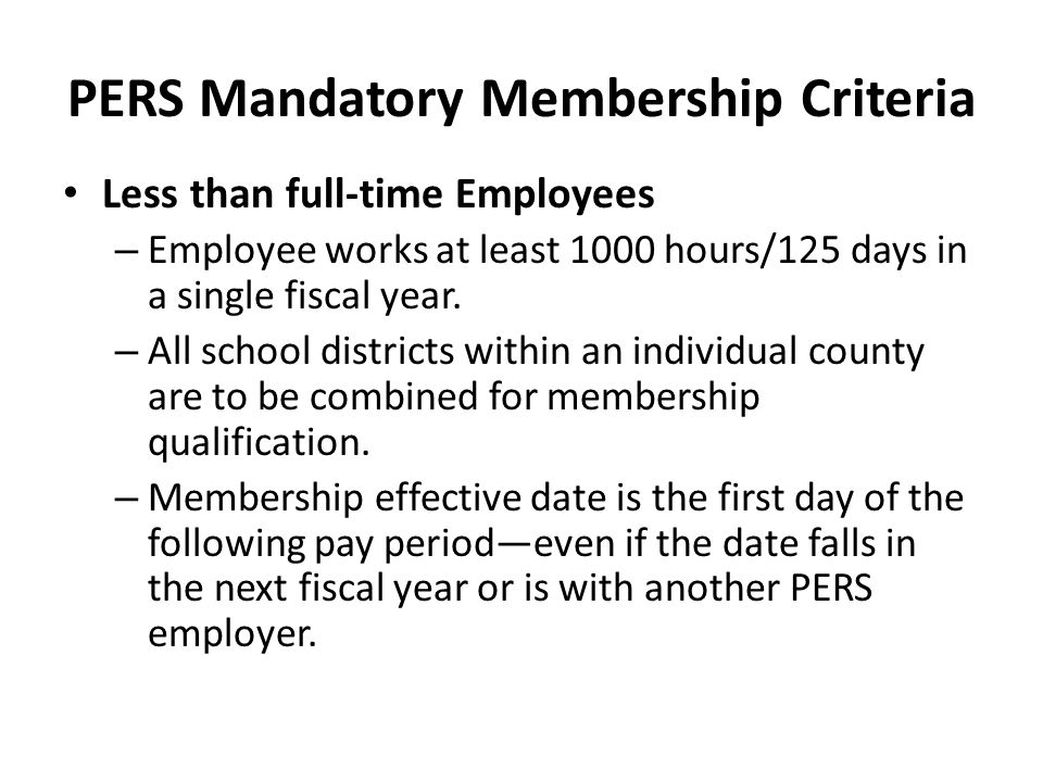 PERS Mandatory Membership Criteria