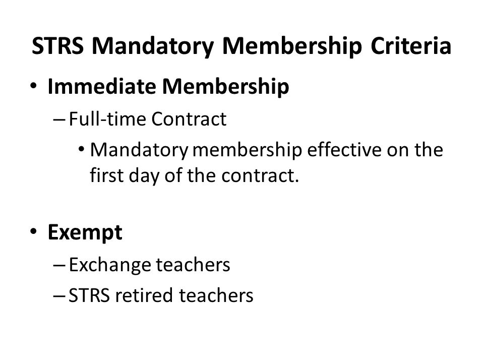 STRS Mandatory Membership Criteria