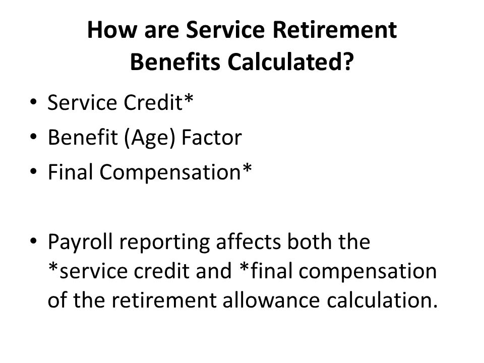 How are Service Retirement Benefits Calculated