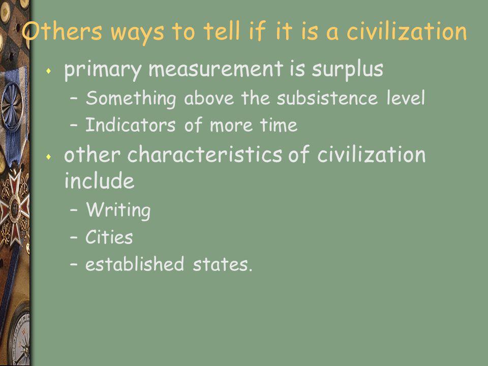 Others ways to tell if it is a civilization
