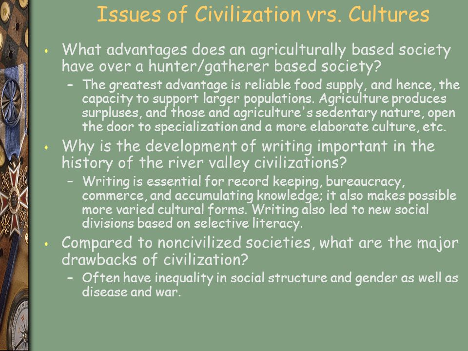 Issues of Civilization vrs. Cultures