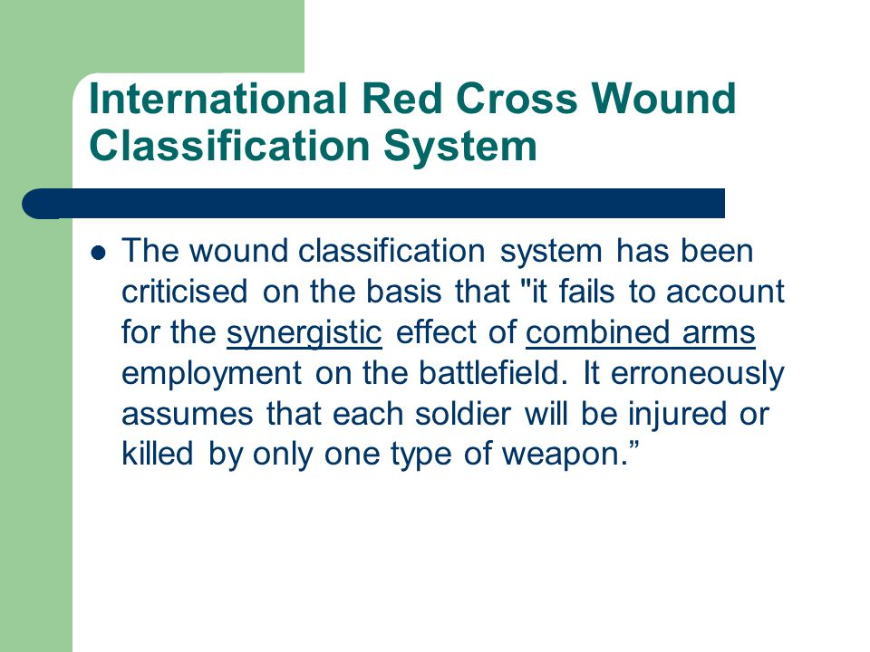 International Red Cross Wound Classification System