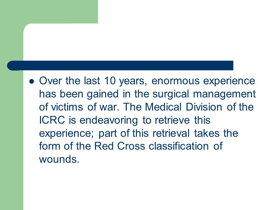Over the last 10 years, enormous experience has been gained in the surgical management of victims of war.