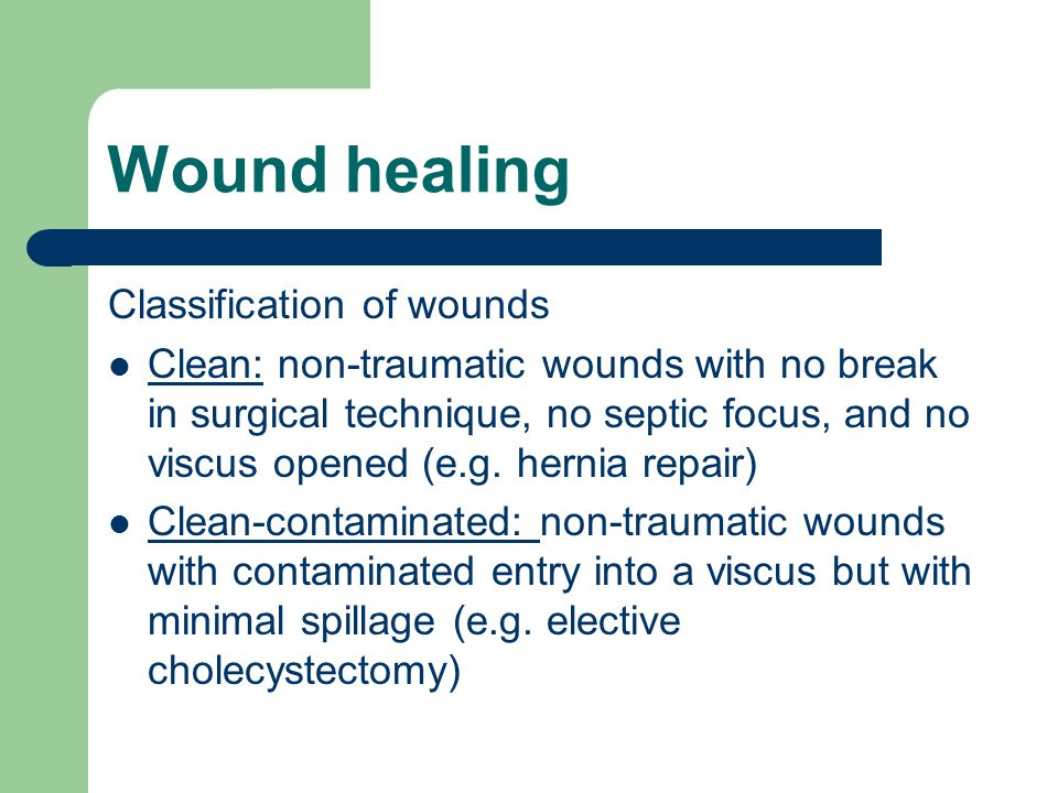 Wound healing Classification of wounds