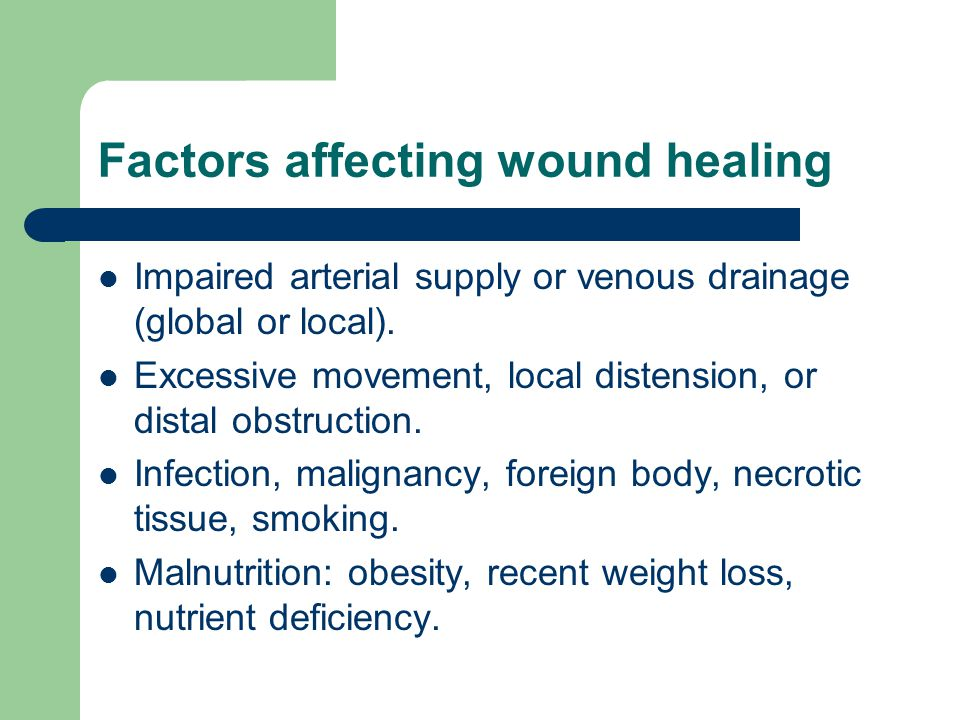 Factors affecting wound healing