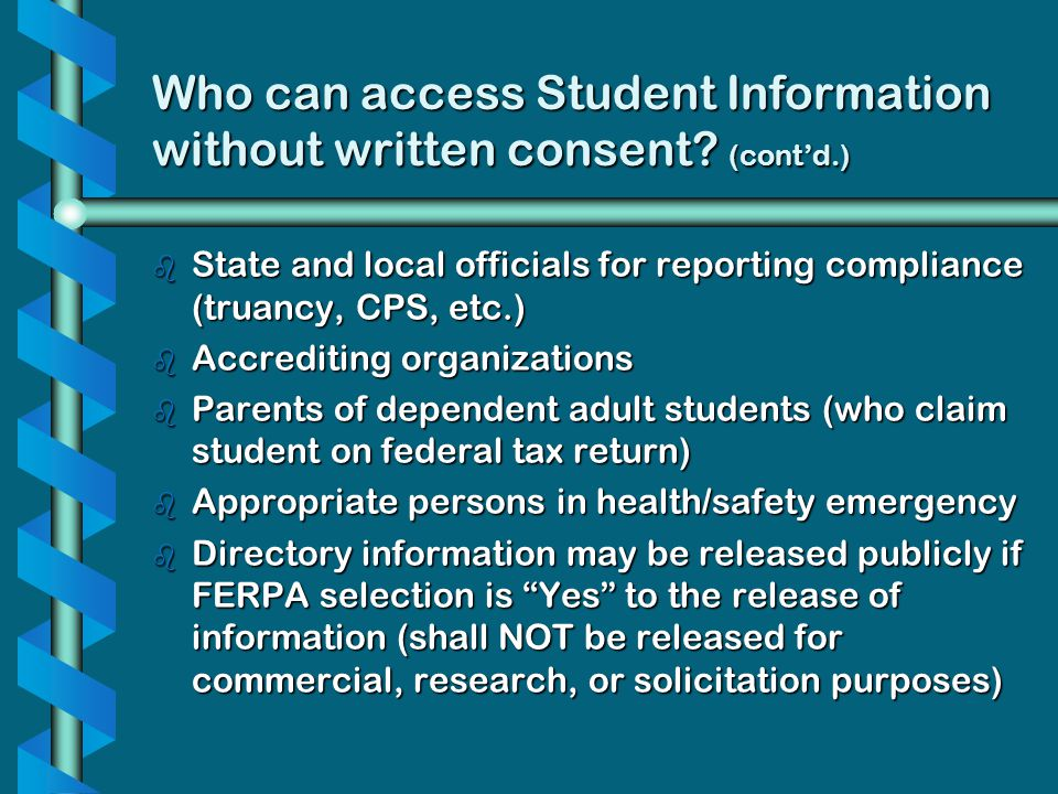Who can access Student Information without written consent (cont'd.)