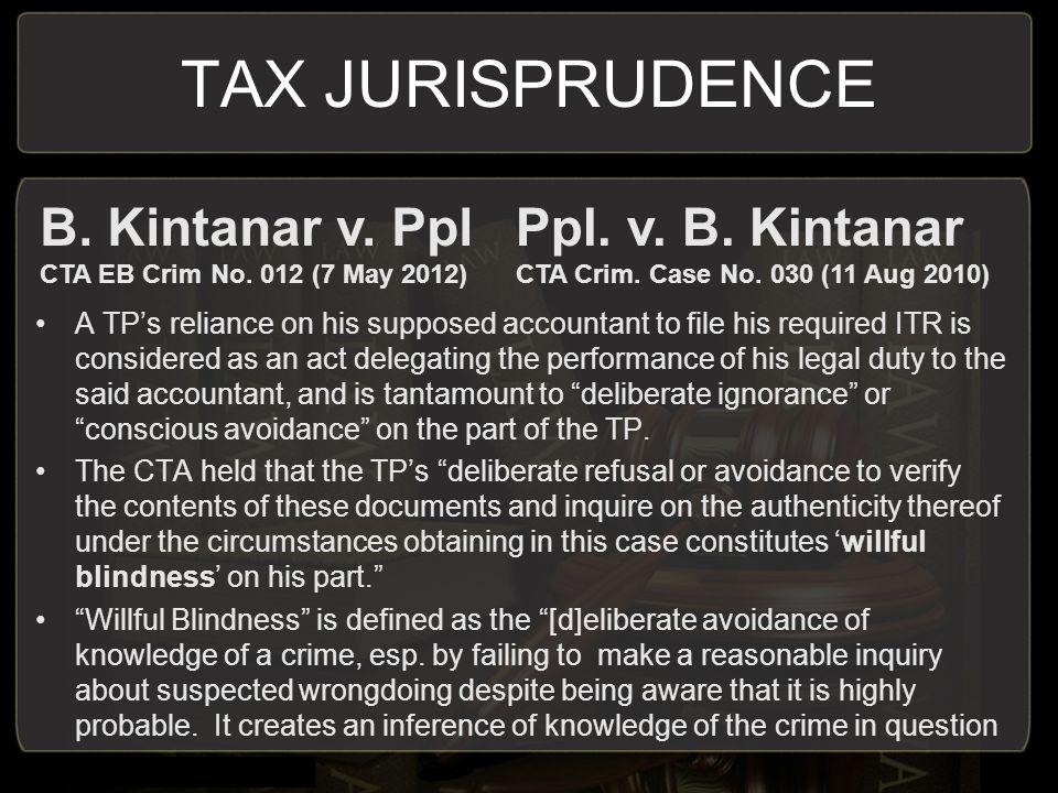TAX JURISPRUDENCE B. Kintanar v. Ppl Ppl. v. B. Kintanar