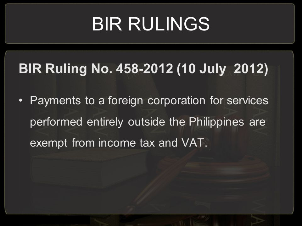 BIR RULINGS BIR Ruling No (10 July 2012)