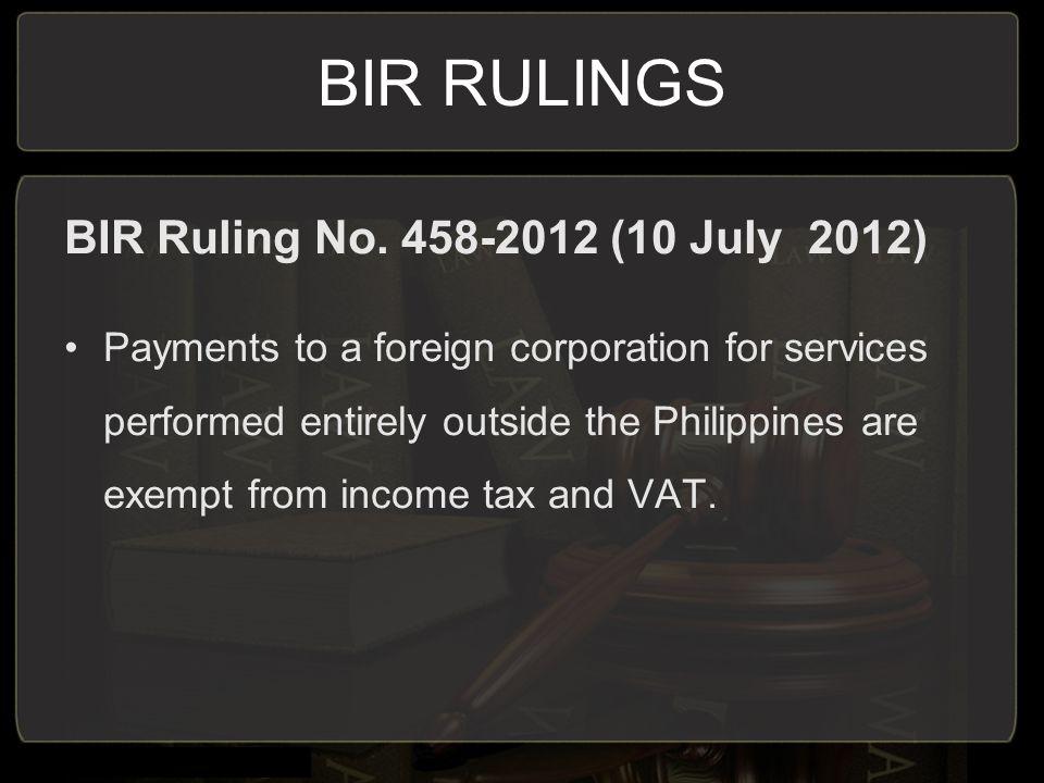 BIR RULINGS BIR Ruling No. 458-2012 (10 July 2012)