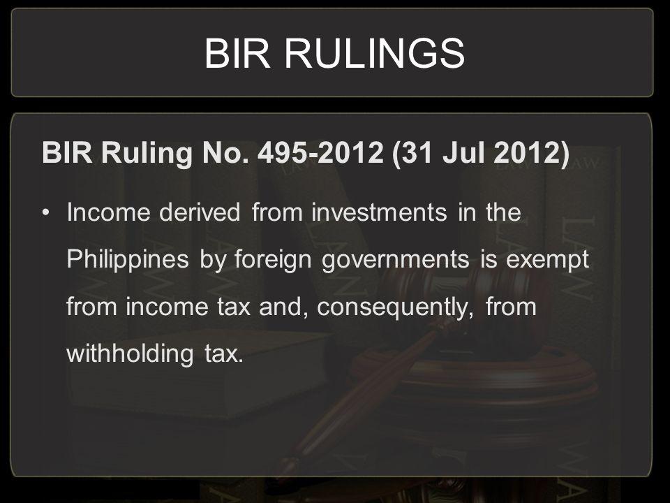 BIR RULINGS BIR Ruling No. 495-2012 (31 Jul 2012)