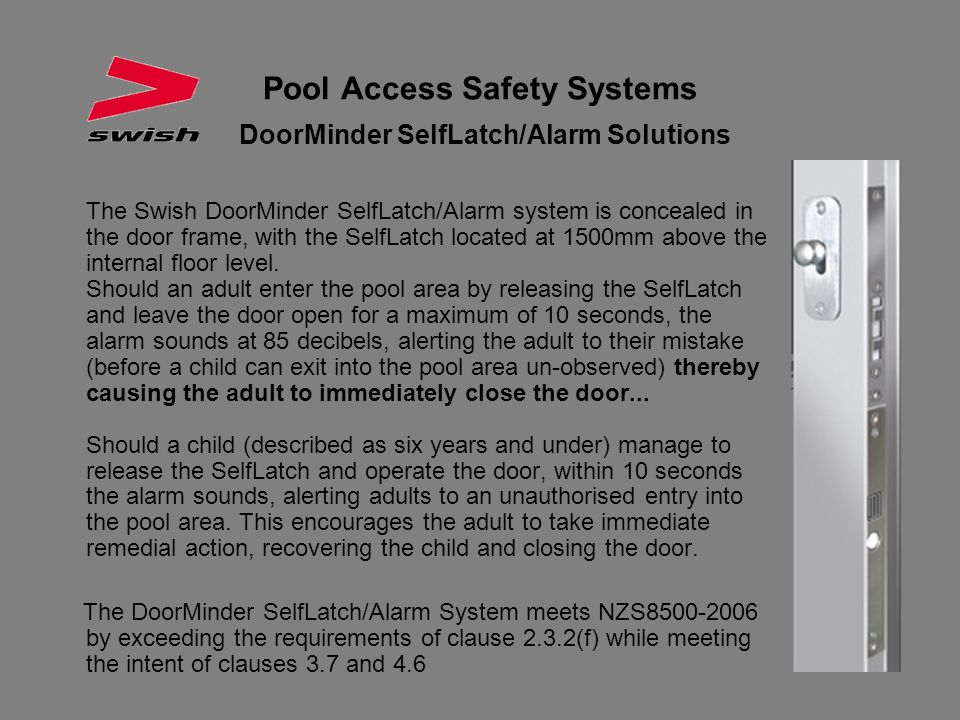 Pool Access Safety Systems DoorMinder SelfLatch/Alarm Solutions