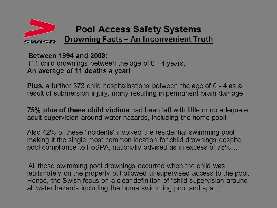 Pool Access Safety Systems Drowning Facts – An Inconvenient Truth