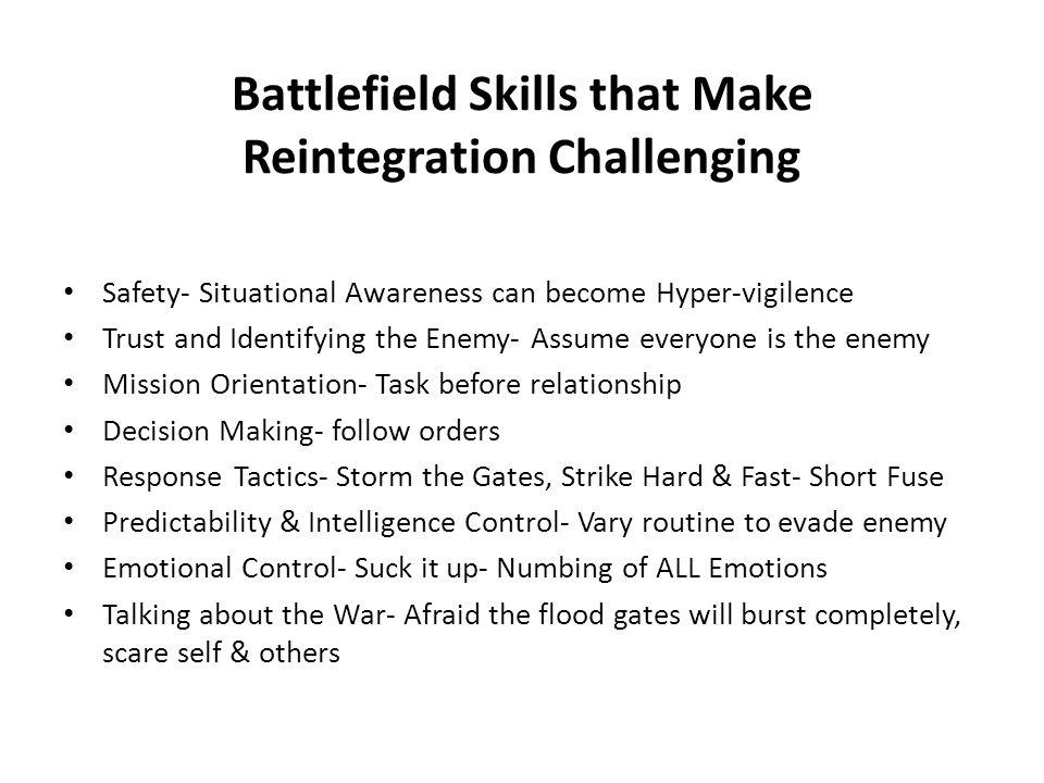 Battlefield Skills that Make Reintegration Challenging