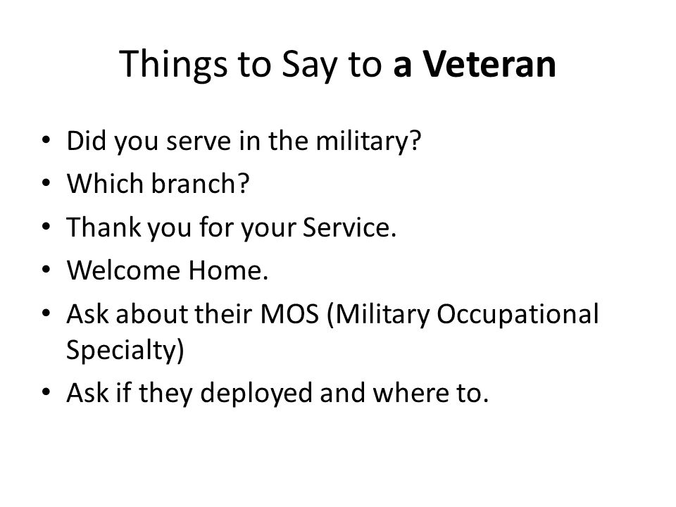 Things to Say to a Veteran
