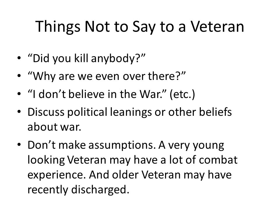 Things Not to Say to a Veteran