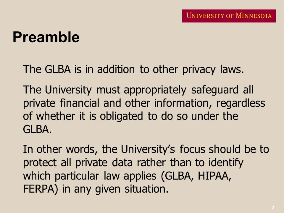 Preamble The GLBA is in addition to other privacy laws.