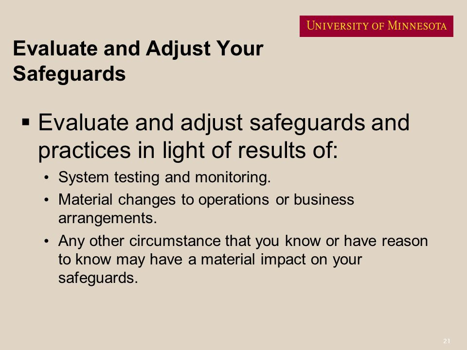 Evaluate and Adjust Your Safeguards