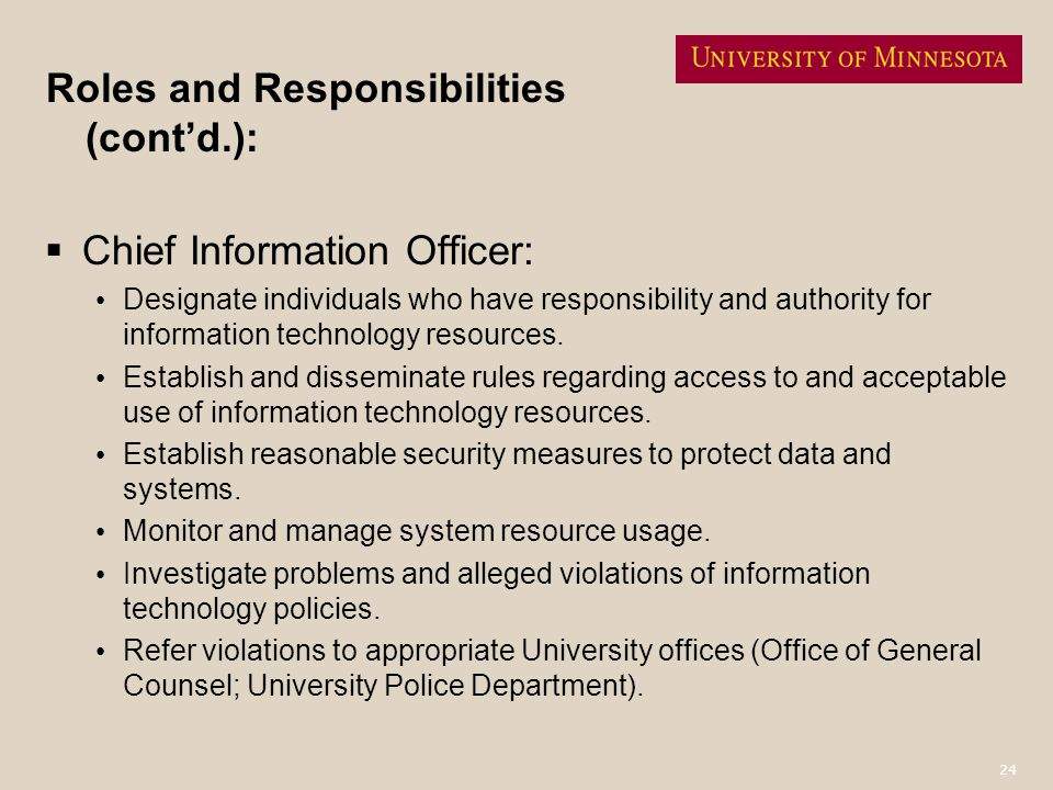Roles and Responsibilities (cont'd.):