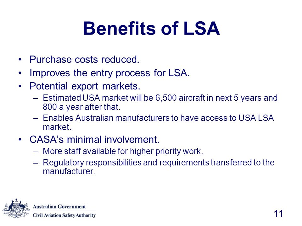 Benefits of LSA Purchase costs reduced.