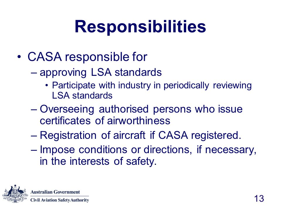 Responsibilities CASA responsible for approving LSA standards