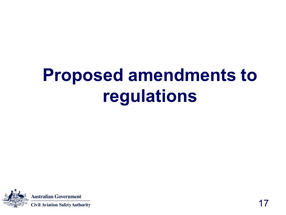 Proposed amendments to regulations