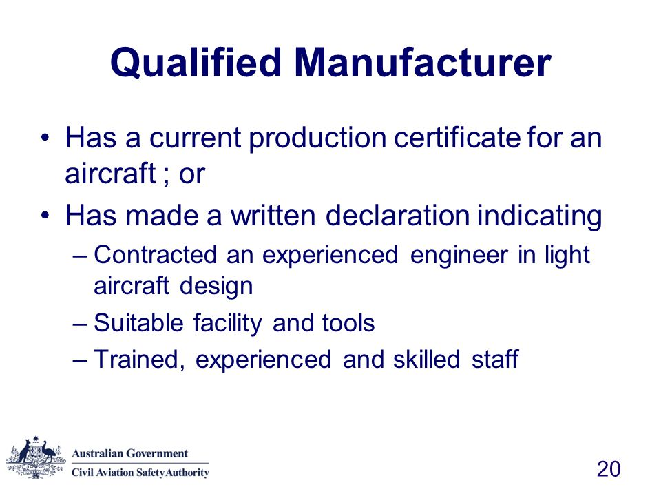 Qualified Manufacturer