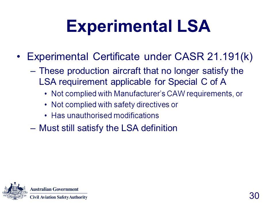 Experimental LSA Experimental Certificate under CASR 21.191(k)