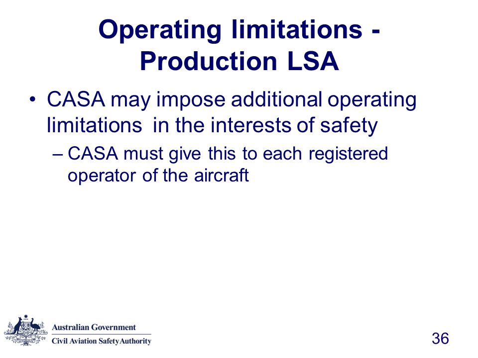 Operating limitations - Production LSA