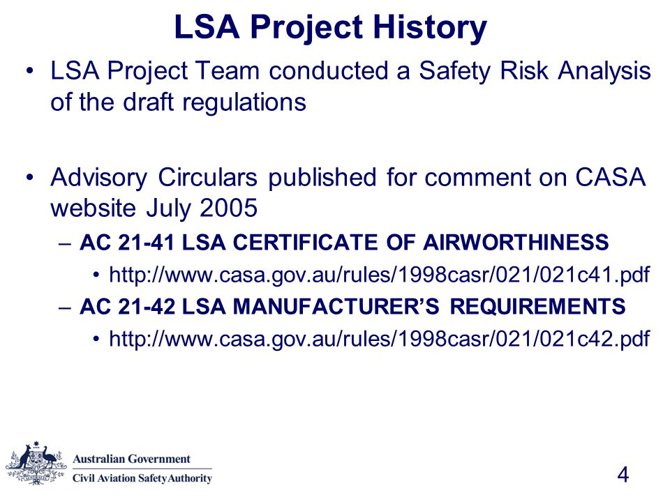 LSA Project History LSA Project Team conducted a Safety Risk Analysis of the draft regulations.