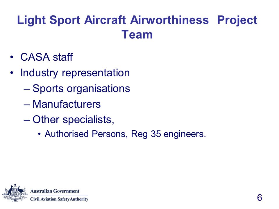 Light Sport Aircraft Airworthiness Project Team