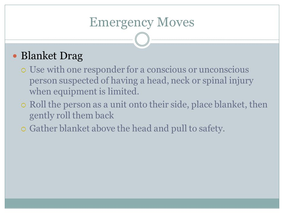 Emergency Moves Blanket Drag