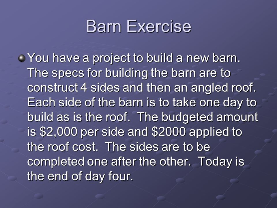 Barn Exercise