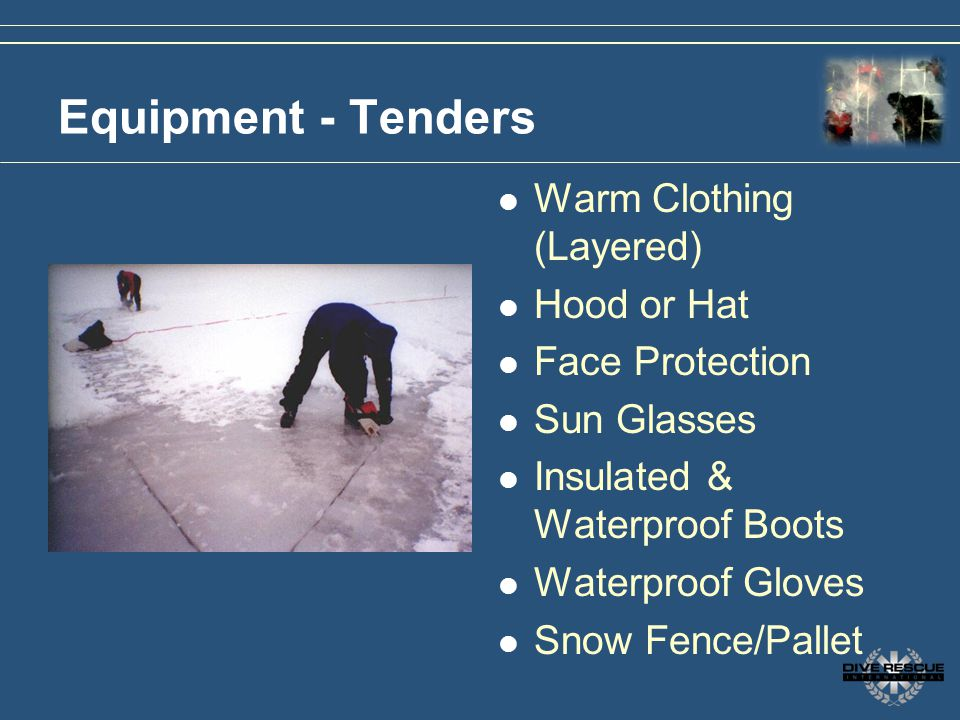Equipment - Tenders Warm Clothing (Layered) Hood or Hat