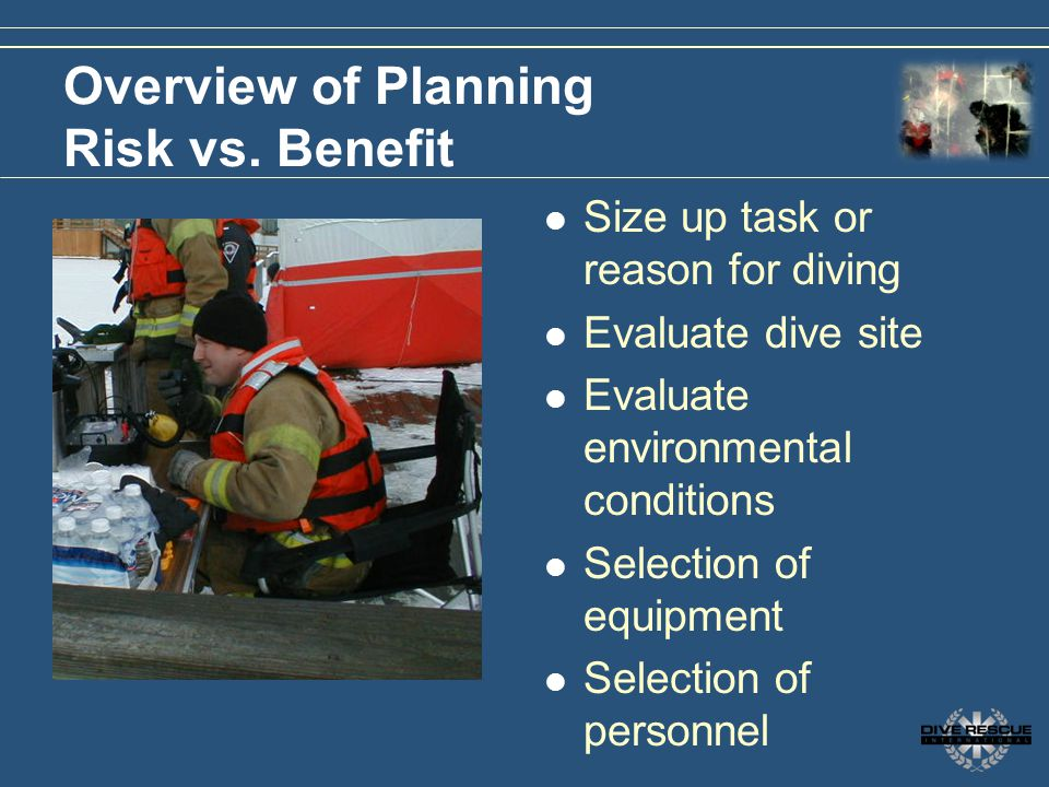 Overview of Planning Risk vs. Benefit