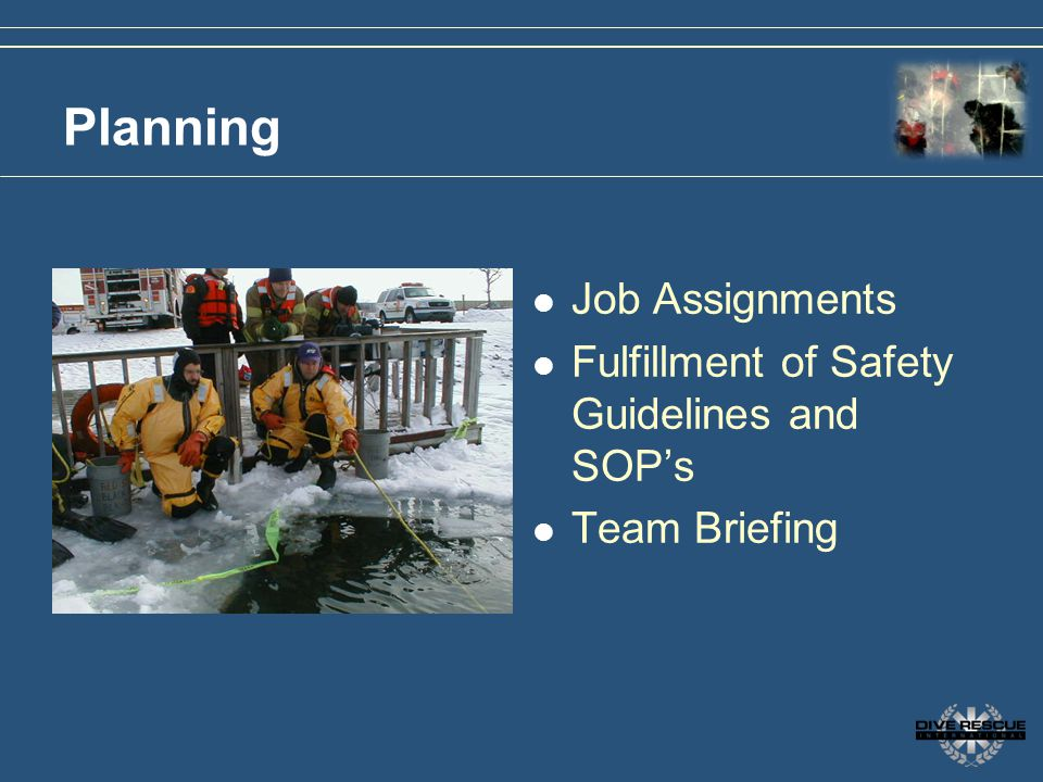 Planning Job Assignments Fulfillment of Safety Guidelines and SOP's
