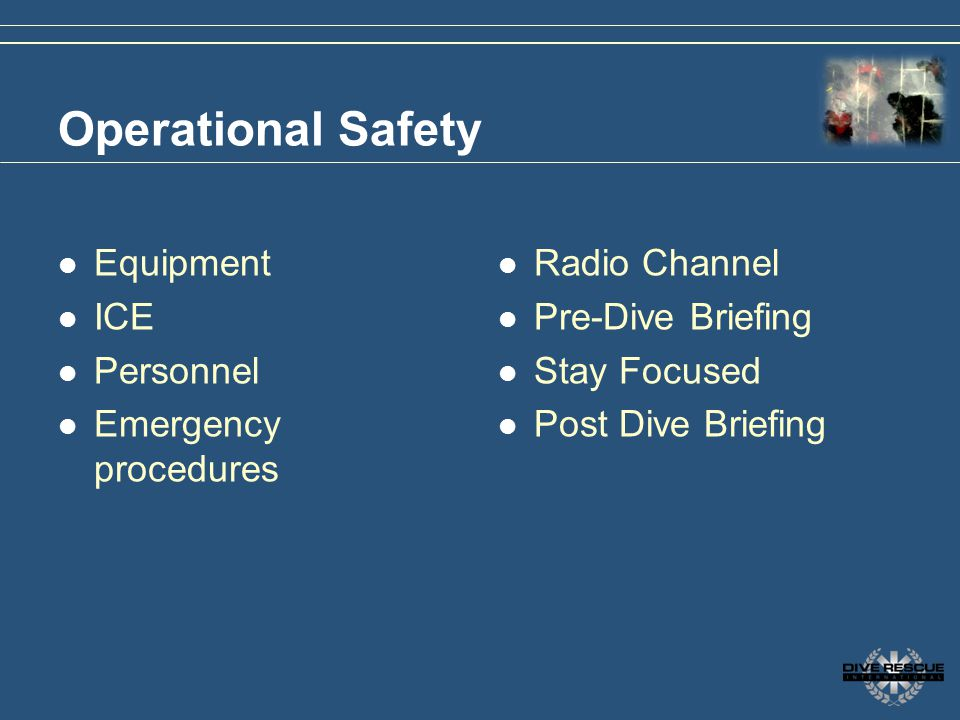 Operational Safety Equipment ICE Personnel Emergency procedures