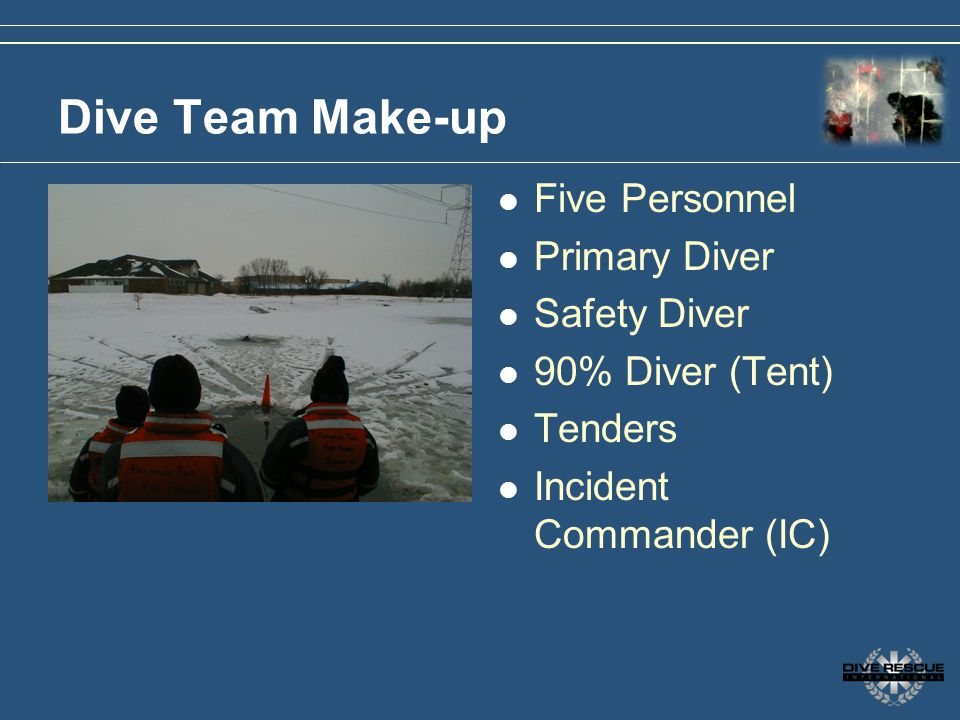 Dive Team Make-up Five Personnel Primary Diver Safety Diver