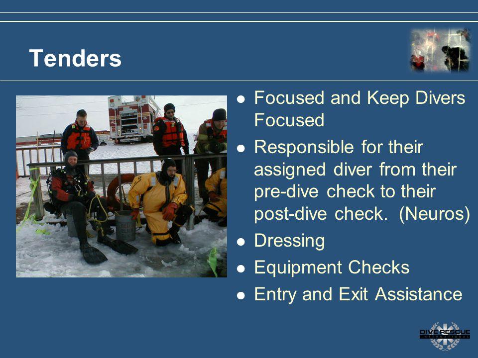 Tenders Focused and Keep Divers Focused