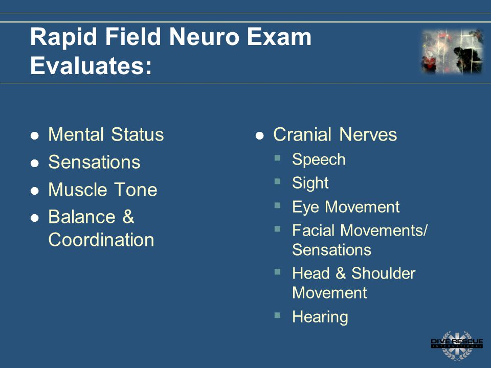 Rapid Field Neuro Exam Evaluates: