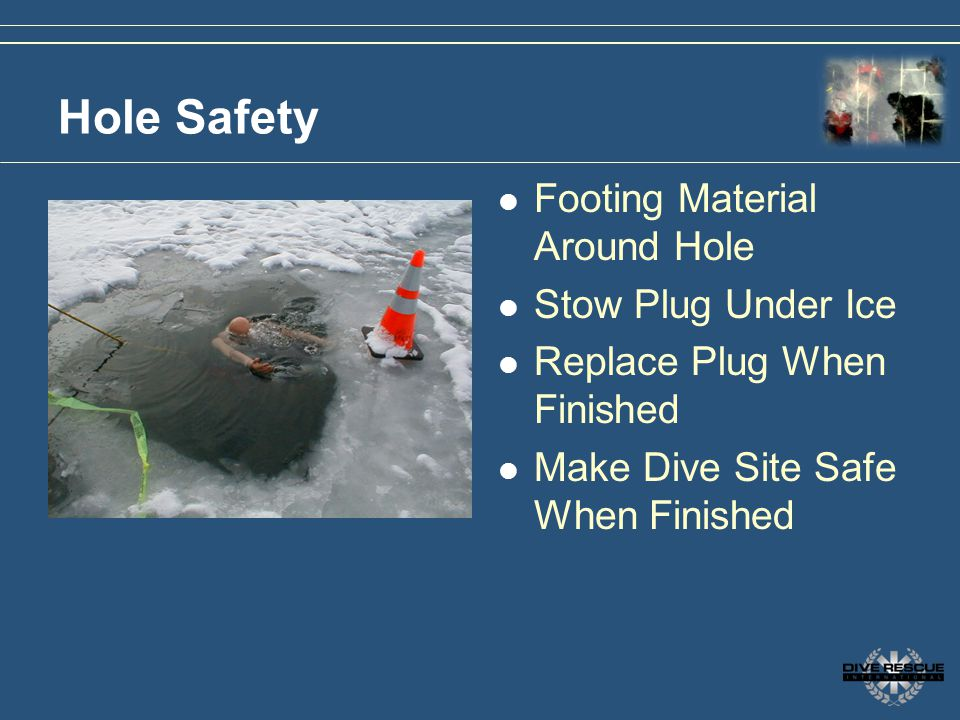 Hole Safety Footing Material Around Hole Stow Plug Under Ice
