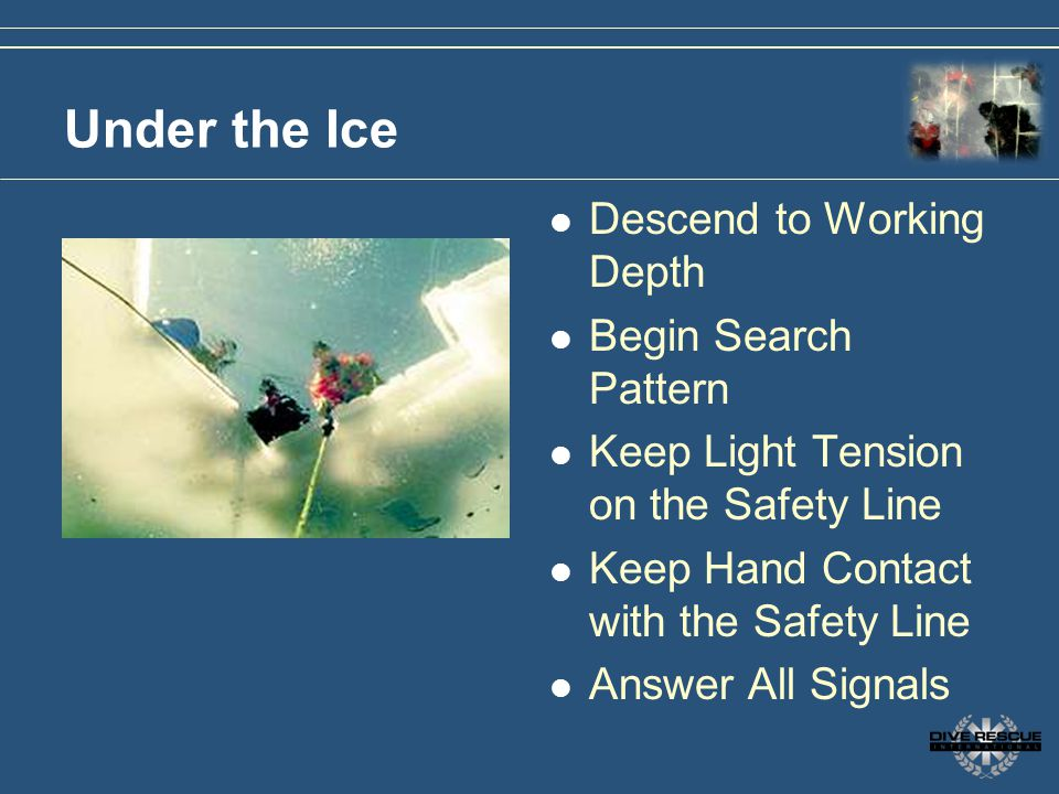 Under the Ice Descend to Working Depth Begin Search Pattern