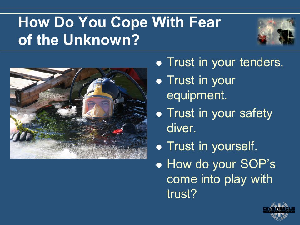 How Do You Cope With Fear of the Unknown