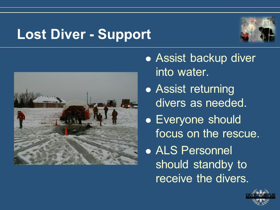 Lost Diver - Support Assist backup diver into water.