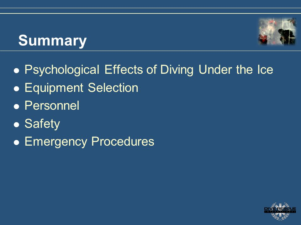 Summary Psychological Effects of Diving Under the Ice