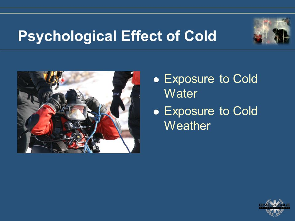 Psychological Effect of Cold