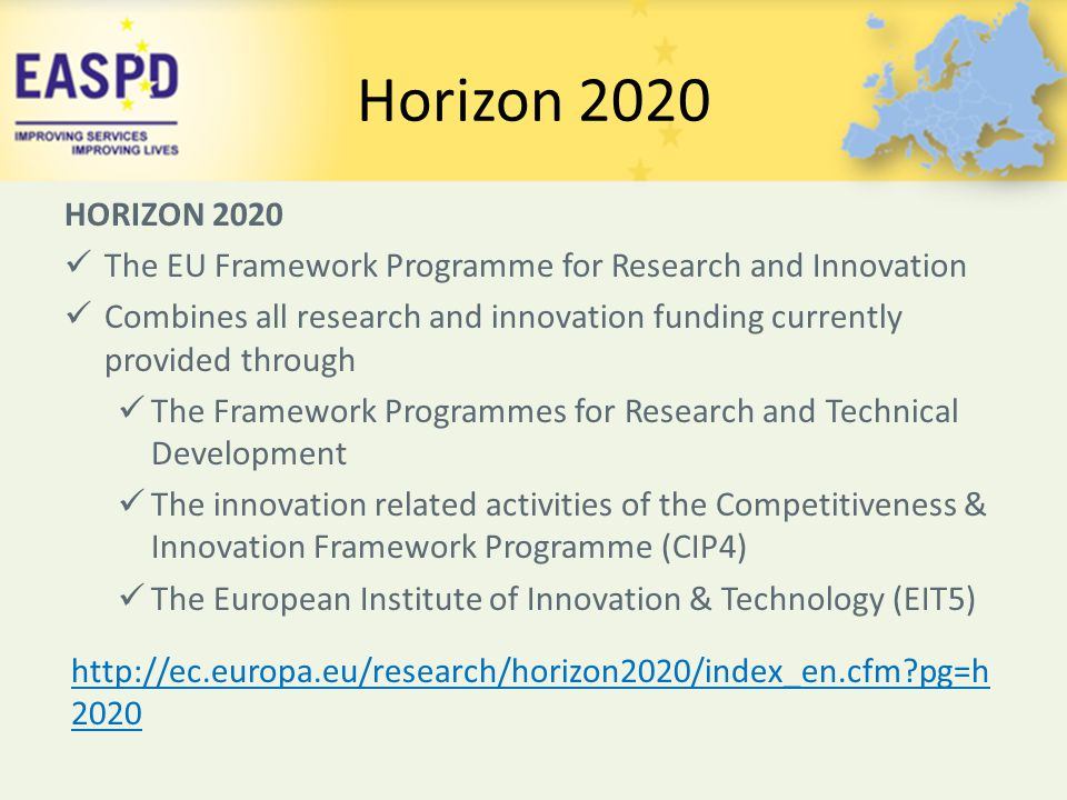 Horizon 2020 HORIZON 2020. The EU Framework Programme for Research and Innovation.