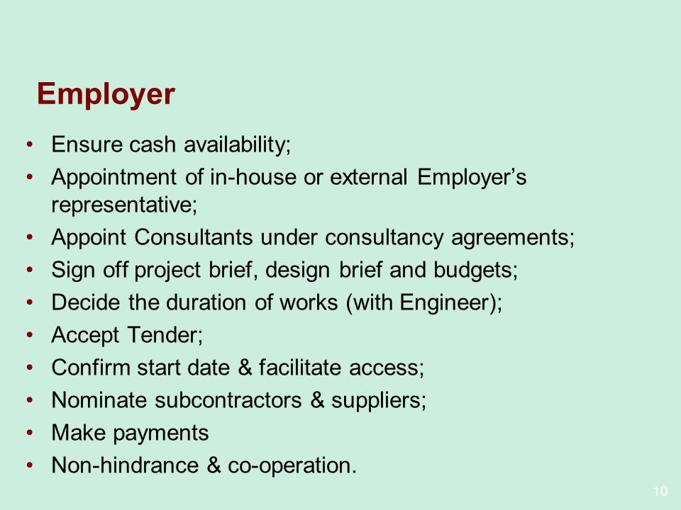 Employer Ensure cash availability;