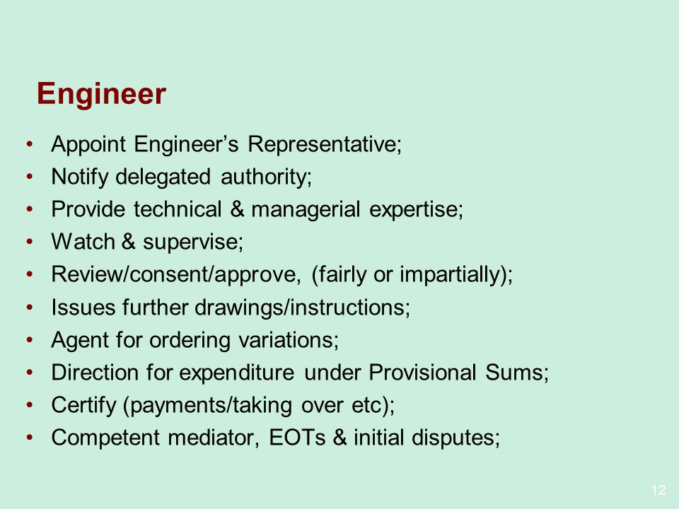 Engineer Appoint Engineer's Representative;