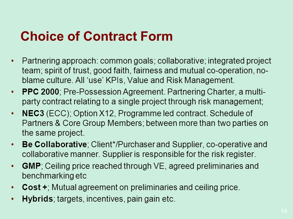 Choice of Contract Form