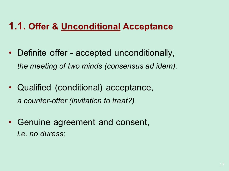 1.1. Offer & Unconditional Acceptance